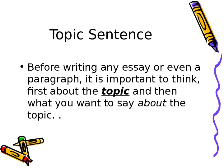 Write my how to start a topic sentence in an essay