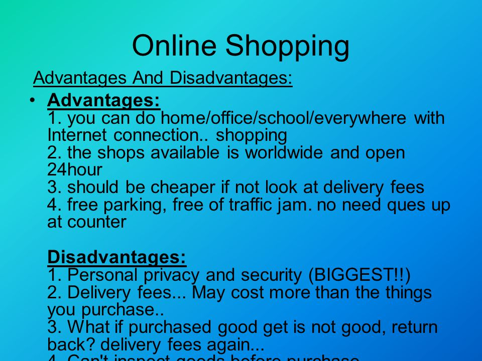 Write my online shopping advantages and disadvantages essay
