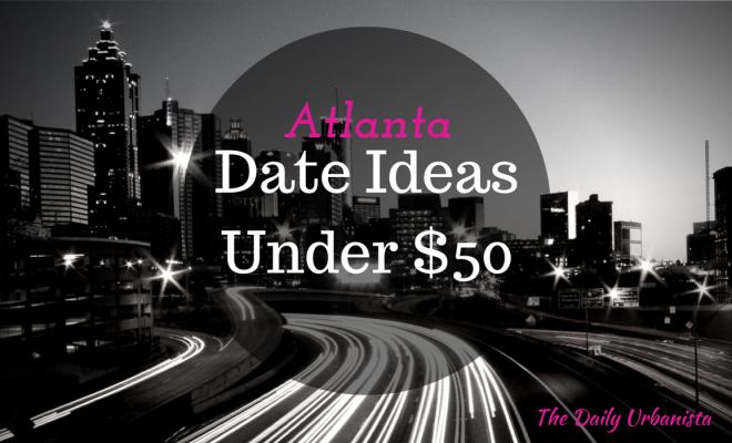 Date ideas atlanta 2015