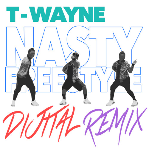 T Wayne Nasty Freestyle Mp3 Download - Free MP3 Download