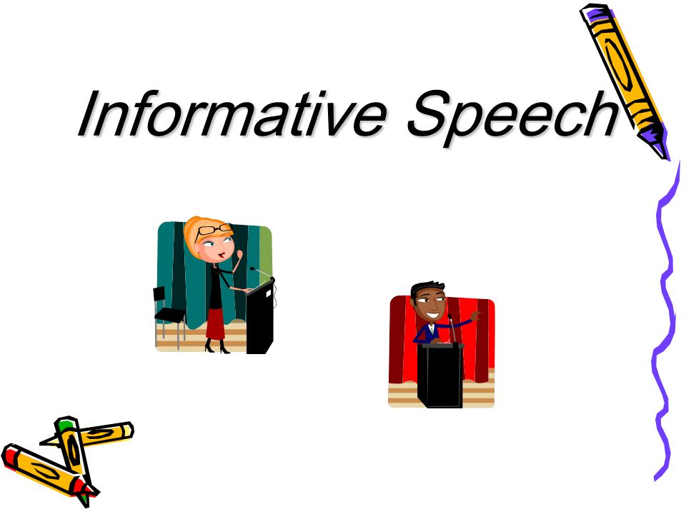 What are informative speeches