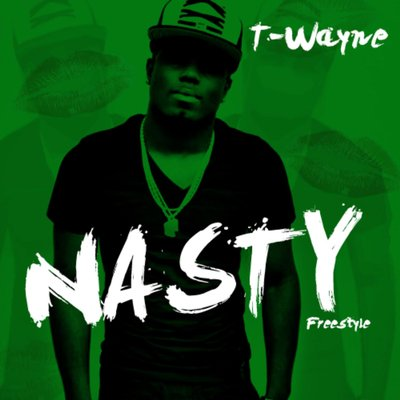 T Wayne Nasty Freestyle Prismo Cpz Remix mp3 download