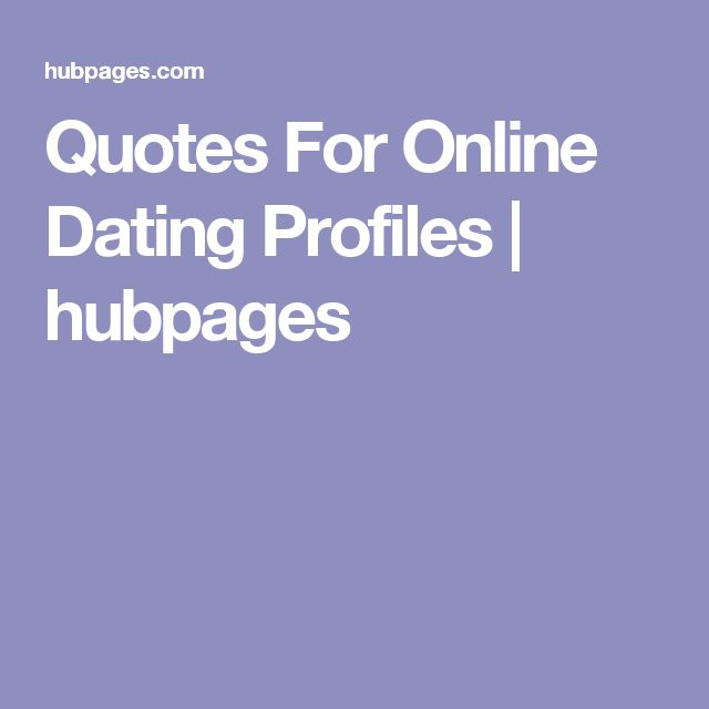 Short quotes for dating sites