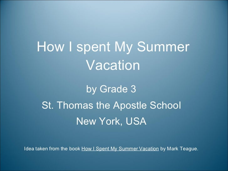 Essays on How i Spent My Holiday Vacation 150 Words
