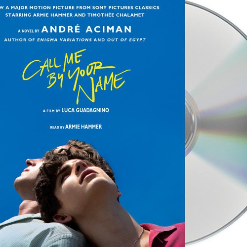Call Me by Your Name: A Novel - Read Online - Video