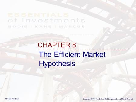 An evaluation of the efficient market hypothesis