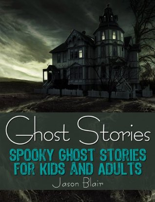True scary ghost stories for adults