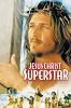 Иисус Христос — суперзвезда (Jesus Christ Superstar)