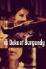 Герцог Бургундии (The Duke of Burgundy)