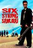 Шестиструнный самурай (Six-String Samurai)