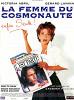 Жена космонавта (La Femme du cosmonaute)