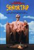 Путешествия выпускников (Senior Trip)