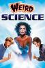 Чудеса науки (Weird Science)