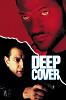 Под прикрытием (Deep Cover )