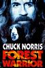 Лесной воин (Forest Warrior)