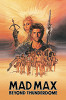 Безумный Макс-3: Под куполом грома (Mad Max Beyond Thunderdome)
