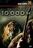За 10000 лет до нашей эры (Journey to 10,000 BC)