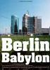 Берлин Вавилон (Berlin Babylon)