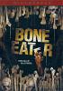 Пожиратель костей (Bone Eater)