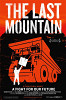Последняя гора (The Last Mountain)