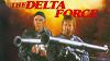 Отряд «Дельта» (The Delta Force)