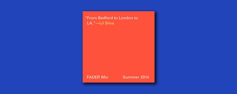 Лил Силва «Fader Mix»