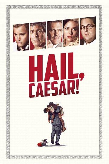 Постер Да здравствует Цезарь!