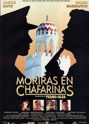 Постер Ты погибнешь в Чафаринасе