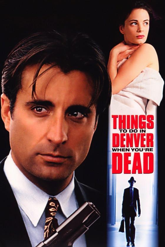 Чем заняться мертвецу в Денвере (Things to Do in Denver When You``re Dead)