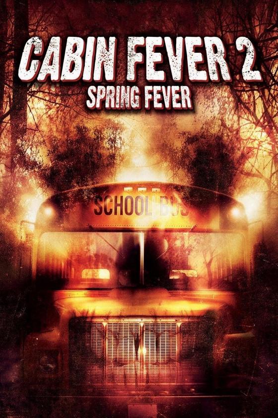 Лихорадка-2: Весеннее обострение (Cabin Fever 2: Spring Fever)
