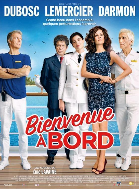 Добро пожаловать на борт (Bienvenue à bord)