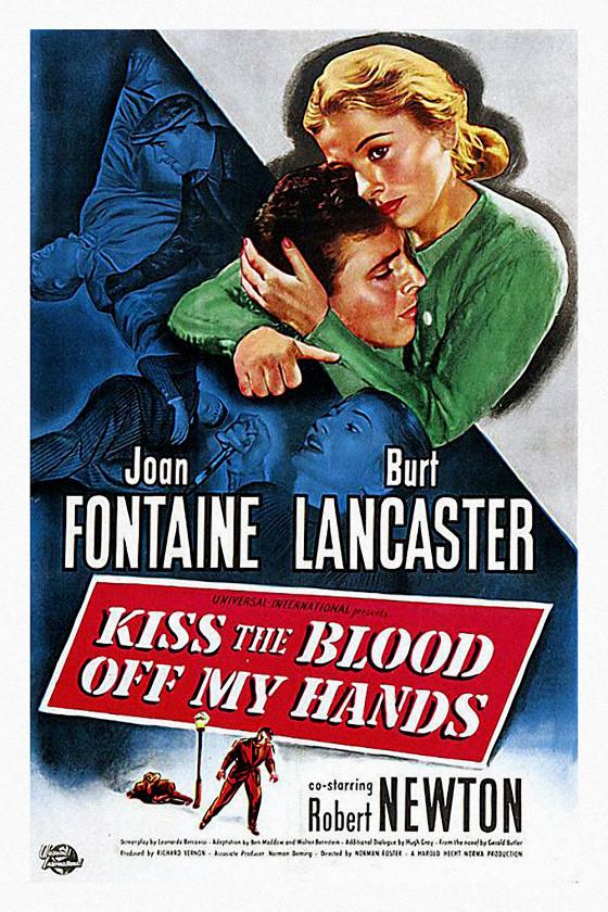 Сотри кровь с моих рук поцелуями (Kiss the Blood off My Hands)