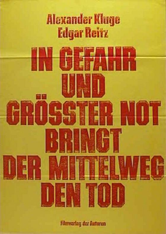В опасности и крайней нужде нерешительность приводит к беде (In Gefahr und größter Not bringt der Mittelweg den Tod)