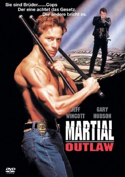 Полицейский вне закона (Martial Outlaw)