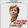 Доктор Франсуаза Гайан (Docteur Francoise Gailland )