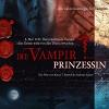 Принцесса вампиров (Die Vampirprinzessin)