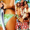 Клуб ужасов (Club Dread)
