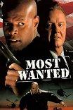 Особо опасный преступник / Most Wanted