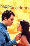 Счастливые случаи / Happy accidents