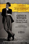 Гений внутри. Внутренняя жизнь Гленна Гульда / Genius Within: The Inner Life of Glenn Gould