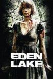 Райское озеро / Eden Lake