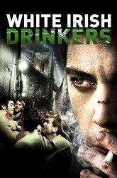 Постер Белые ирландские пьяницы