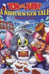 Постер Том и Джерри: История о щелкунчике