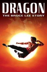 Постер Дракон: Рассказ о жизни Брюса Ли