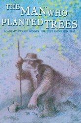 Постер Человек, который сажал деревья