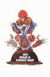 Постер О, что за чудесная война