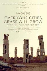 Постер Over Your Cities Grass Will Grow