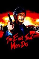Постер Зло, творимое людьми