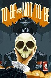 Постер Быть или не быть