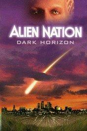 Нация пришельцев: Темный горизонт / Alien Nation: Dark Horizon
